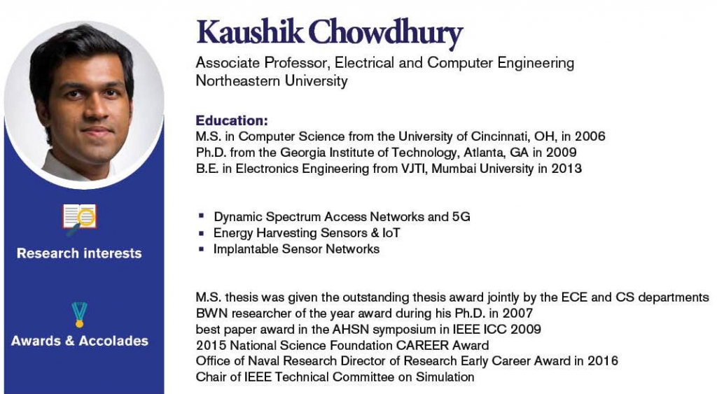 Kaushik Chowdhury, Associate Professor, Electrical and Computer Engineering Northeastern University