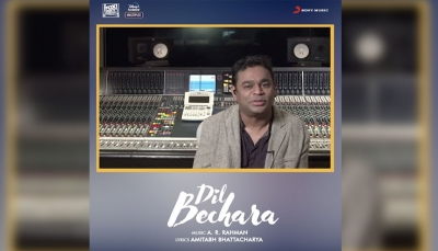 'Dil Bechara' reflects A.R. Rahman's musical message of positivity